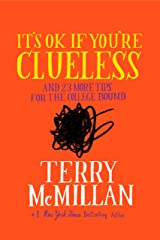 It's OK if You're Clueless: and 23 More Tips for the College Bound (English Edition) eBook Kindle