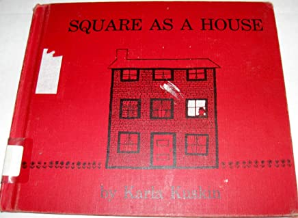 Square as a House