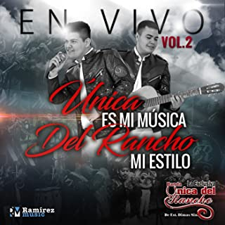 Única Es Mi Música del Rancho Mi Estilo, Vol. 2 (En Vivo)