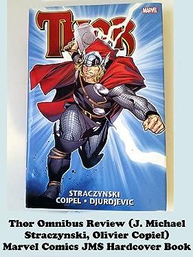 Review: Thor Omnibus Review (J. Michael Straczynski, Olivier Copiel) Marvel Comics JMS Hardcover Book