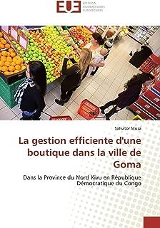 La gestion efficiente d'une boutique dans la ville de Goma: Dans la Province du Nord Kivu en République Démocratique du Congo (French Edition)