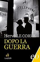 Dopo la guerra (Italian Edition)