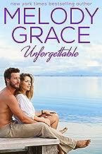 Unforgettable (A Beachwood Bay Love Story Book 13)