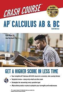AP® Calculus AB & BC Crash Course, 2nd Ed.,  Book + Online: Get a Higher Score in Less Time (Advanced Placement (AP) Crash Course)