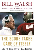The Score Takes Care of Itself: My Philosophy of Leadership PDF