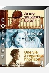 COFFRET 3 ROMANS: Je me souviens de toi - J'ai hérité de ton passé - Une vie à regarder l'horizon Format Kindle
