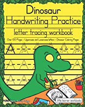 Dinosaur Handwriting Practice: Letter Tracing Workbook (Little Learner Workbooks)