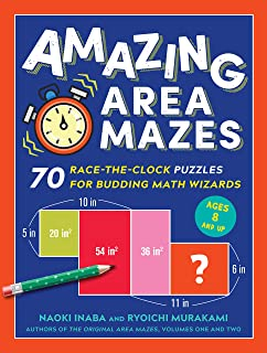 Amazing Area Mazes: 70 Race-the-Clock Puzzles for Budding Math Wizards