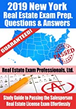 2019 New York Real Estate Exam Prep Questions and Answers: Study Guide to Passing the Salesperson Real Estate License Exam Effortlessly