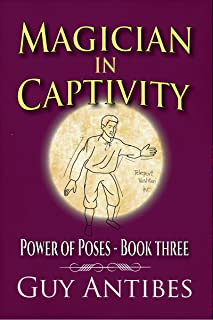 Magician In Captivity (Power of Poses Book 3)