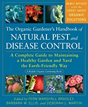The Organic Gardener's Handbook of Natural Pest and Disease Control: A Complete Guide to Maintaining a Healthy Garden and ...