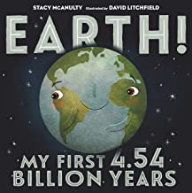 Earth! My First 4.54 Billion Years (Our Universe (1))