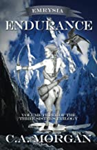 Emrysia: Endurance: Volume III of the Three Sisters Trilogy