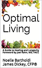 Optimal Living: A Guide to Healing and Longevity