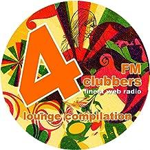 4clubbers Fm Lounge Compilation [Explicit]