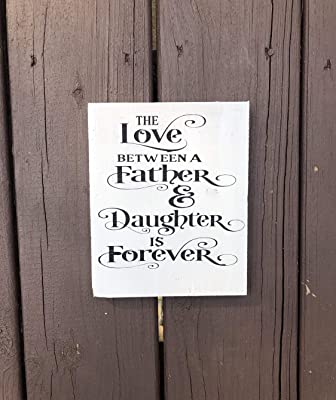 43LenaJon Plaque en Bois Inscription The Love Between A Father and Daughter is Forever