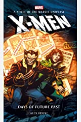 X-Men: Days of Future Past (Marvel novels Book 9) Kindle Edition