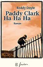 Paddy Clarke Ha Ha Ha. Jubiläums- Edition.