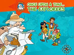 Once Upon a Time. The Explorers