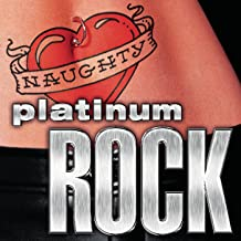 Naughty Platinum Rock