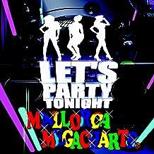 Let's Party Tonight: Mallorca Megacharts