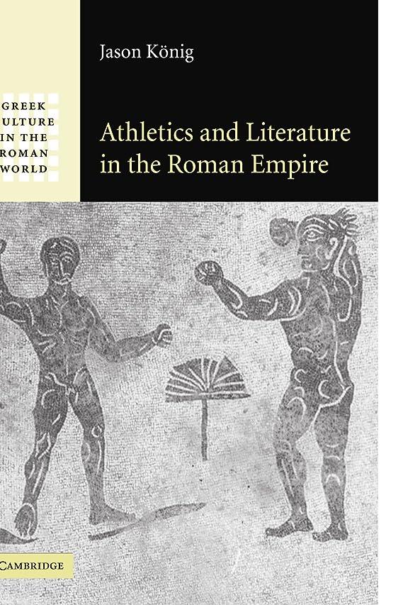 リビングルーム遷移アルコーブAthletics and Literature in the Roman Empire (Greek Culture in the Roman World)