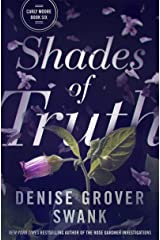 Shades of Truth (Carly Moore Book 6) Kindle Edition