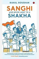 SANGHI WHO NEVER WENT TO A SHAKHA Kindle Edition