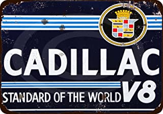 Custom Kraze Cadillac V8 Standard of The World Vintage Look Reproduction 8x12 Signs