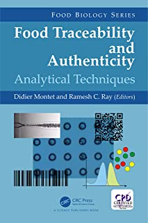Food Traceability and Authenticity: Analytical Techniques (Food Biology Series Book 12)