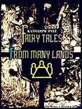 Fairy Tales from Many Lands (Illustrations)