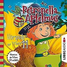Eine abenteuerliche Nacht / Der komische Cousin / Die Mondglockenblume: Petronella Apfelmus. Hörspiele zur TV-Serie 11