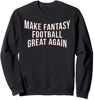 Funny Fantasy Football Make Great Draft Party League Gift Sweatshirt