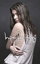 Imperfection: Love, Hate & Death