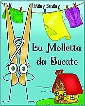 """Permalink to Libri per Bambini: """"La Molletta da Bucato"""" (Children's book in Italian, storie della buonanotte per bambini) PDF"""