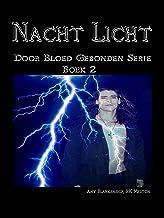 Nacht Licht: Door Bloed Gebonden serie boek 2 (Amy Blankenship - Door Bloed Gebonden)