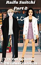 Raifu Suitchi Part 2 : Illustrated TG tale of crossdressing and feminization (English Edition)
