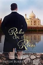 Rake on the Run (Scoundrels, Rakes and Rogues Book 2)