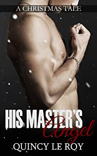 His Master's Angel: A Gay MM BDSM Humiliation Erotica