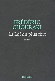 La loi du plus fort (French Edition)
