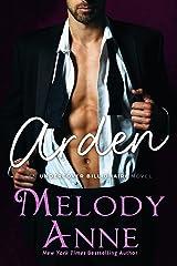 Arden (Undercover Billionaire Book 2) Kindle Edition