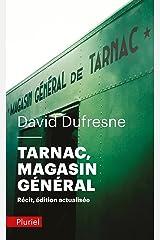 Tarnac, Magasin général: Récit Poche