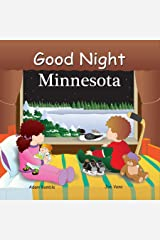 Good Night Minnesota (Good Night Our World) Kindle Edition