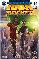 Icon & Rocket (2021-) #1: Season One Kindle Edition