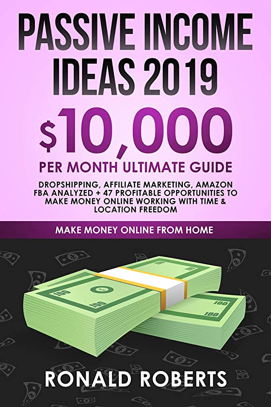 デコラティブ可愛いカートンPassive Income Ideas 2019: 10,000/ month Ultimate Guide - Dropshipping, Affiliate Marketing, Amazon FBA Analyzed + 47 Profitable Opportunities to make ... Time & Location Freedom (English Edition)