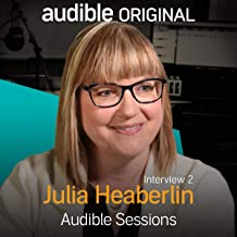 Julia Heaberlin - April 2018: Audible Sessions: FREE Exclusive Interview