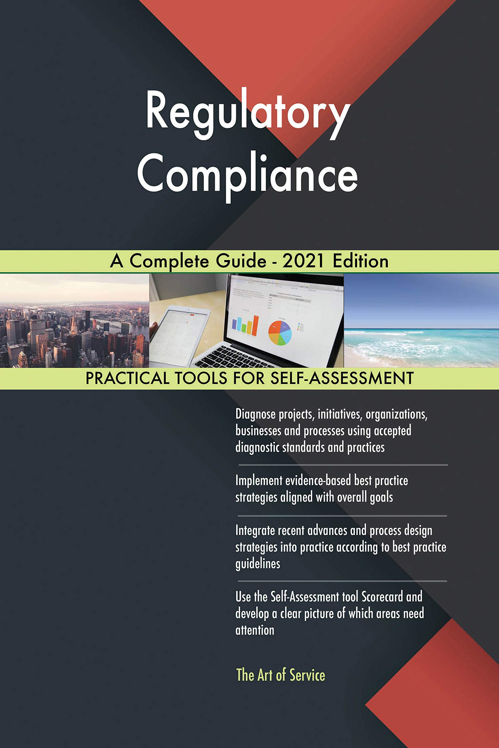 Regulatory Compliance A Complete Guide - 2021 Edition