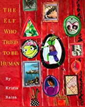 The Elf Who Tried to be Human