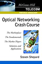 Optical Networking Crash Course (McGraw-Hill Telecommunications)