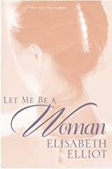 Let Me Be a Woman (English Edition) eBook Kindle